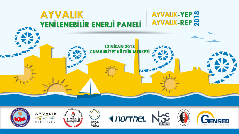 AyvalıkYEP / Ayvalık Yenilenebilir Enerji Paneli 12 Nisan 2018'de Gerçekleştirilecek